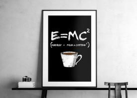 """""""Coffee E=MC"""""""