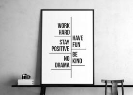 """""""Work hard. Have fun"""""""