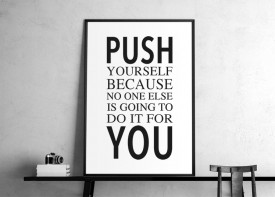 """Push youself..."""