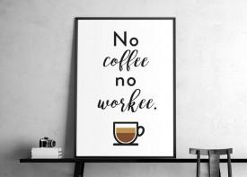 """Coffee No Workee - White"""