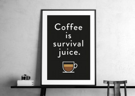 """Coffee Survival Juice"""